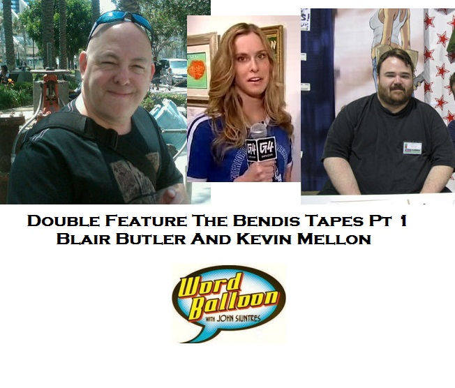 Double Feature Bendis Tapes Part 1-G4's Blair Butler And Kevin Mellon