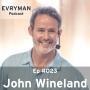 Artwork for Episode 023:  John Wineland