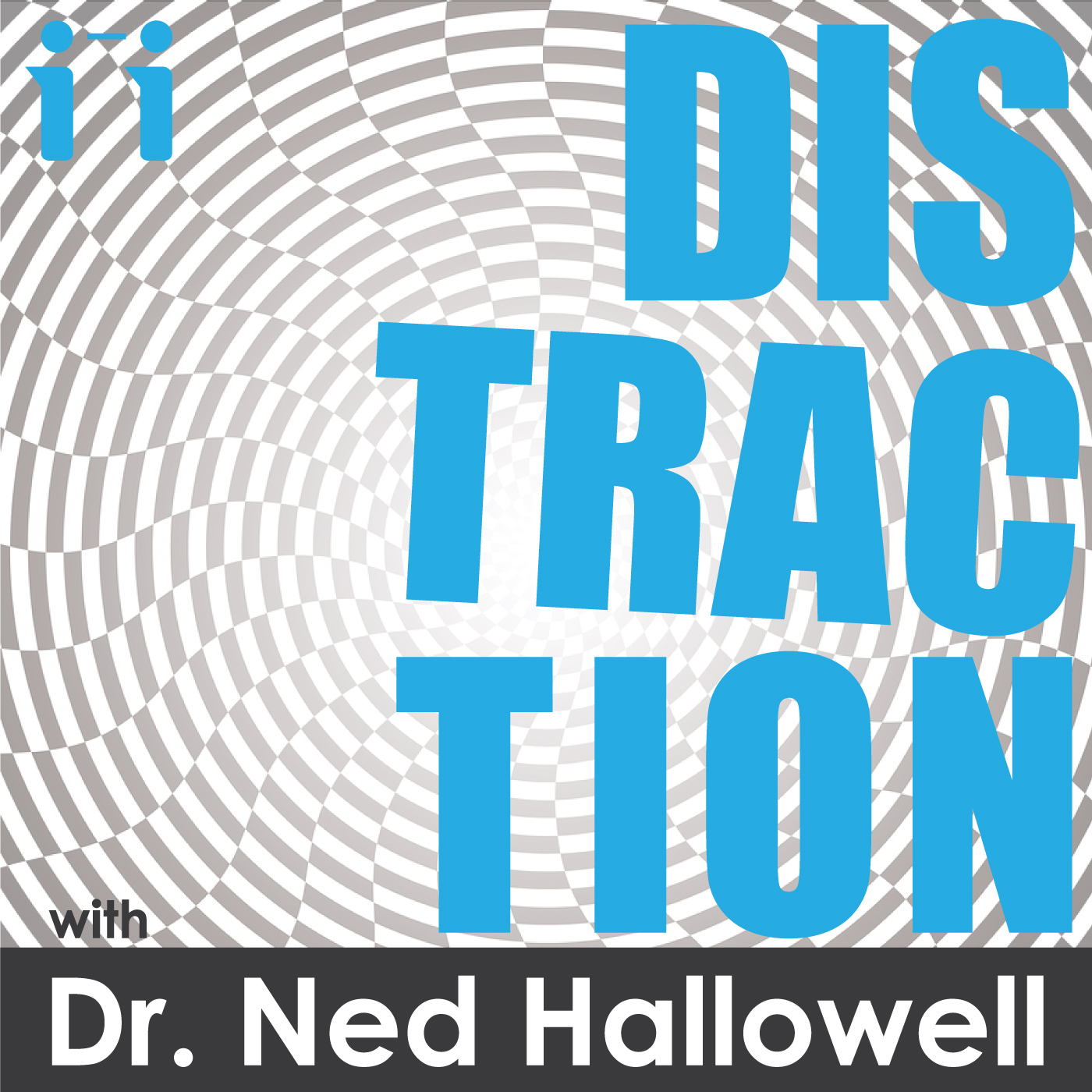 Distraction with Dr. Ned Hallowell show art