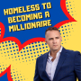 Artwork for 702. Homeless To Becoming A Millionaire By Age 25 with Jake Nicks