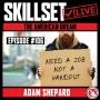 Artwork for Skillset Live Episode #106: The American Dream - Adam Shepard