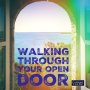 Artwork for 031 Walking Through Your Open Door