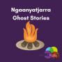 Artwork for 5: Ngaanyatjarra Ghost Stories - Mamu Named Makulkara  (NG)