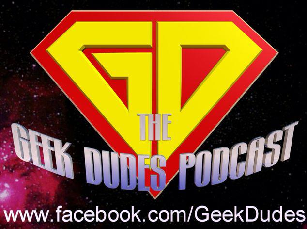 Geek Dudes Podcast S5 Ep9