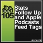Artwork for 105 Stats Follow Up and Apple Podcasts Feed Tags