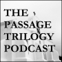 """Artwork for """"Ch. 1 & 2 The - Worst Dream In The World"""" - The Passage Trilogy Podcast Ep. 1"""