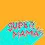 Artwork for EP: 135 Keeping Up with the Super Mamas