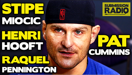 Submission Radio 23/2/15 Stipe Miocic, Pat Cummins, Raquel Pennington, Henri Hooft + UFC Brazil and Watered down cards