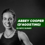 Artwork for Olympic Runner Abbey Cooper (D'Agostino): Beautiful Moments from Devastating Falls [Episode 22]