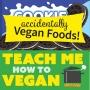 """Artwork for """"Accidentally Vegan"""" Foods"""