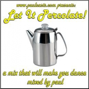 Let It Percolate