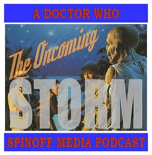 The Oncoming Storm Ep 46: NA #15 Doctor Who & the Zombies