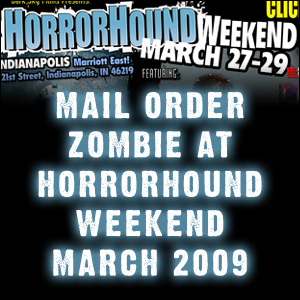 HorrorHound Weekend - March 2009 - 3/29/09