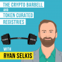 Artwork for Ryan Selkis - The Crypto Barbell and Token Curated Registries - [Invest Like the Best, EP.98]