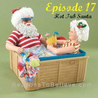 Episode 17: Hot Tub Santa (Christmas Double-cast Part 2)