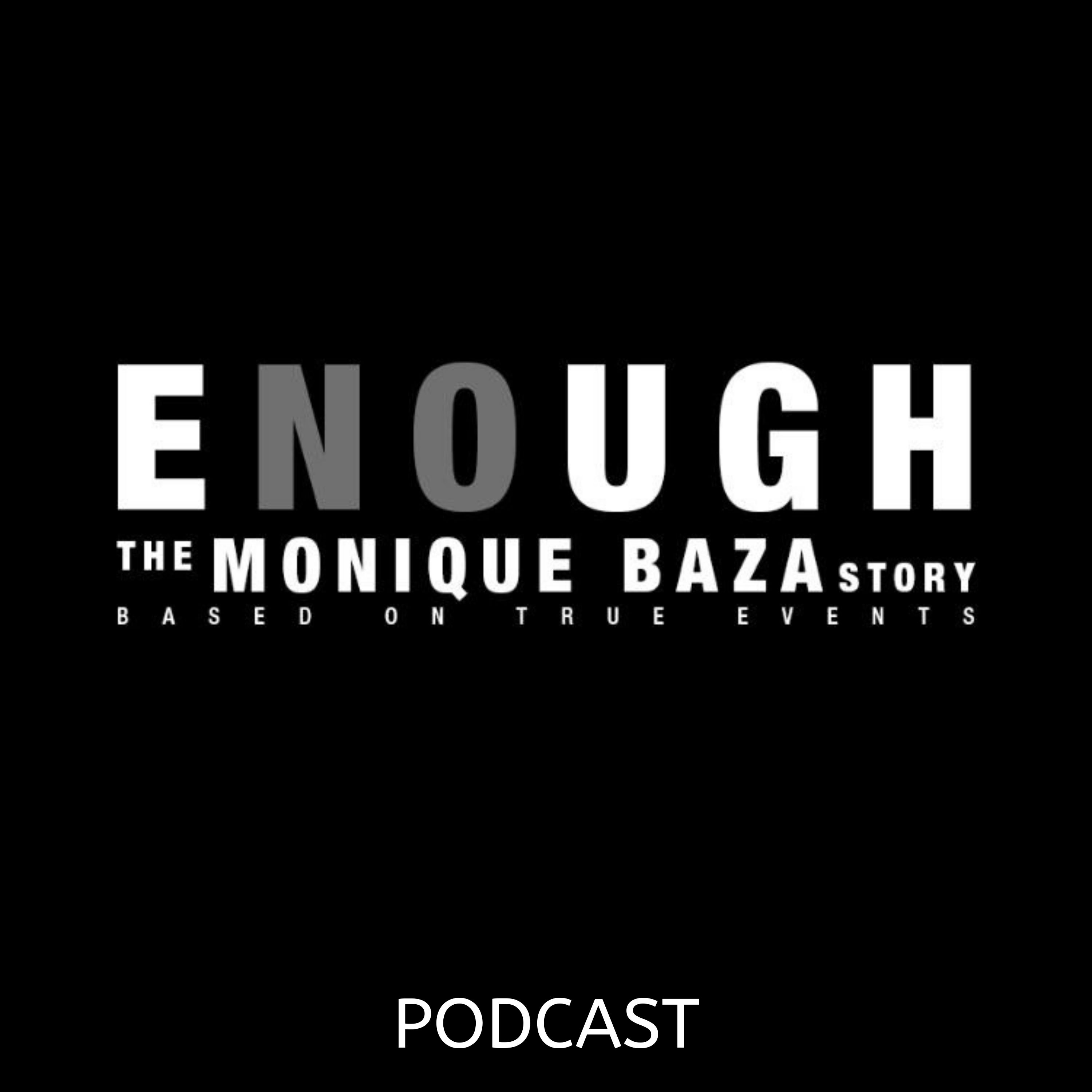 Artwork for ENOUGH: The Monique Baza Story (Teaser)