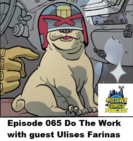 Episode 065 Do The Work with guest Ulises Farinas