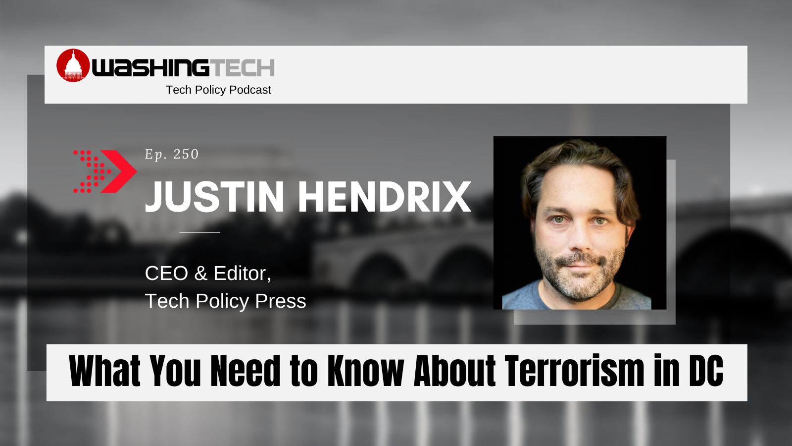 Justin Hendrix_What You Need to Know About Terrorism in DC_250