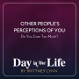 Artwork for MINISODE | Other People's Perceptions of You: Do You Care Too Much?
