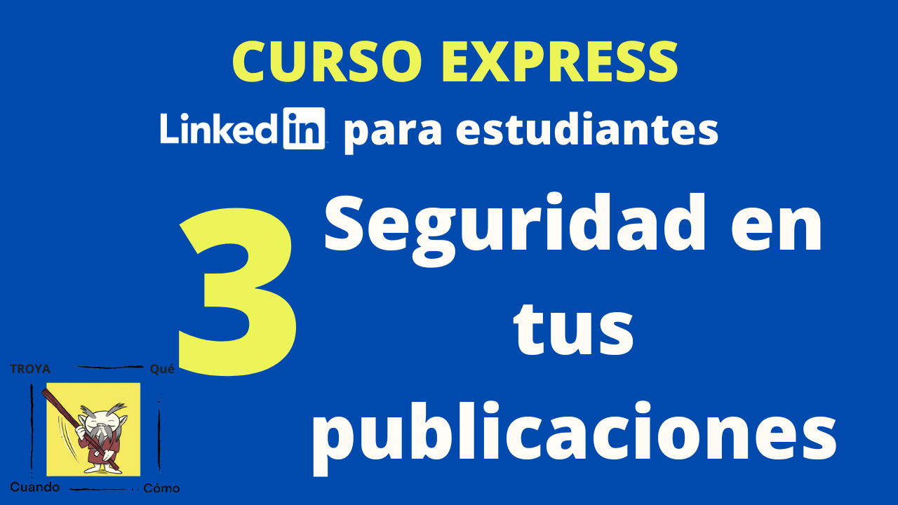 165 Publicar en LinkedIn como estudiante - Curso LinkedIn para estudiantes