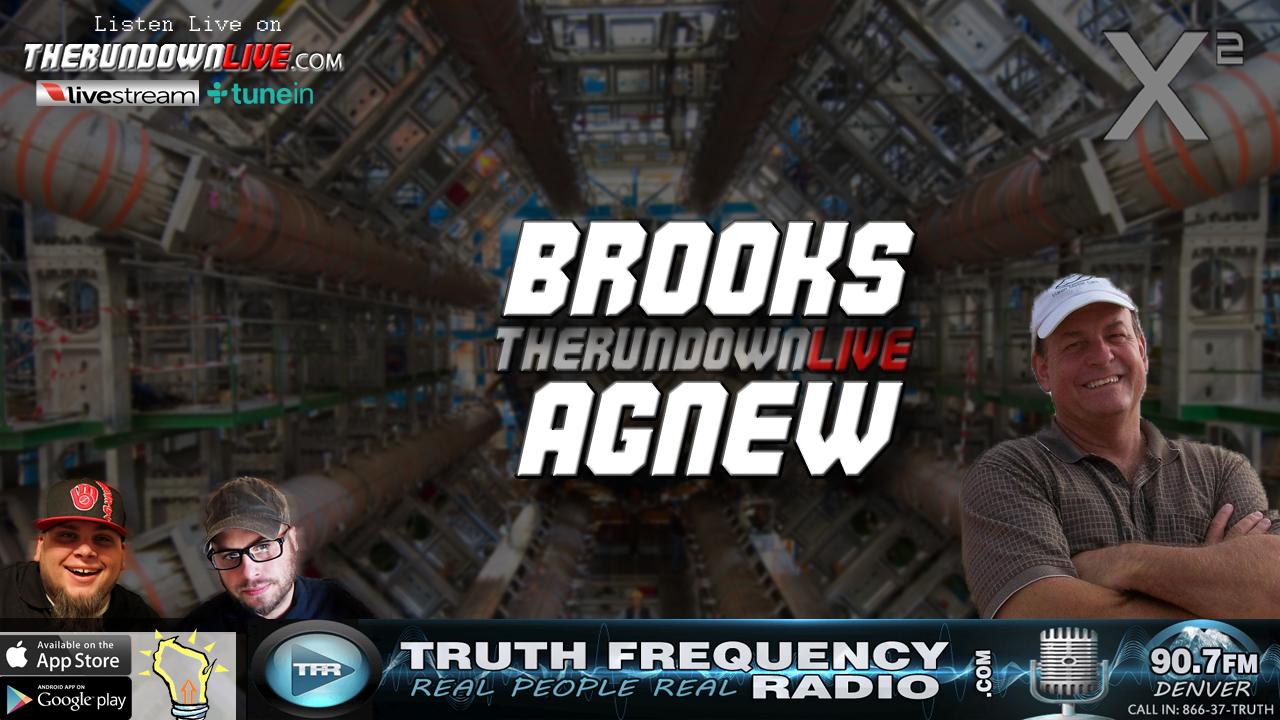 The Rundown Live #531 Brooks Agnew (CERN,Black Holes,Time Travel)