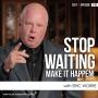 Artwork for Stop Waiting, Make It Happen