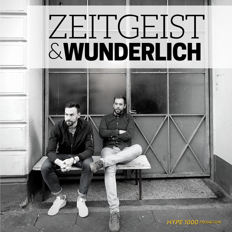 Zeitgeist & Wunderlich Podcast - Late Night Podcast show art