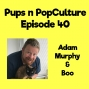 Artwork for Episode 40: Adam Murphy and Boo