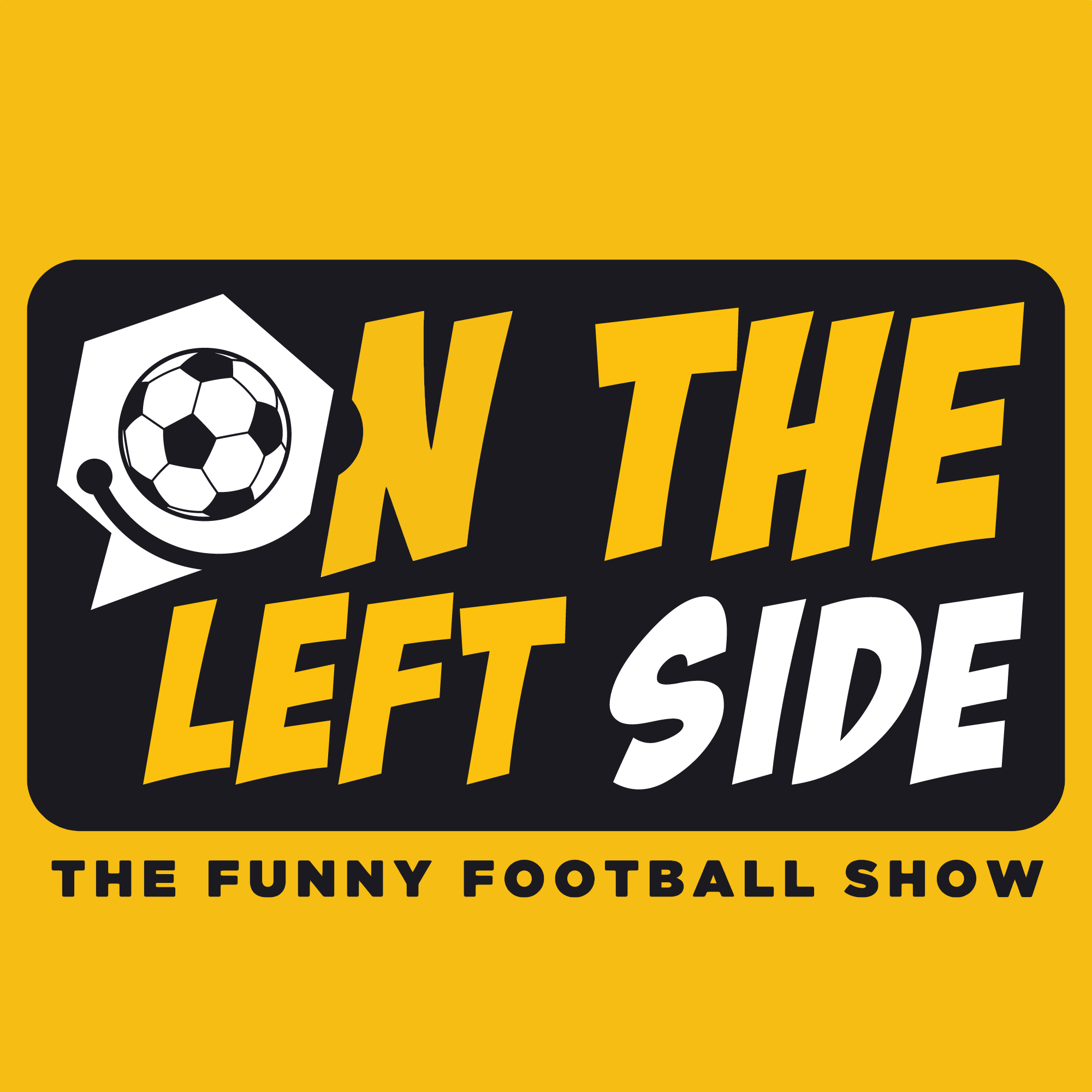 On The Left Side: The Funny Football Show show art