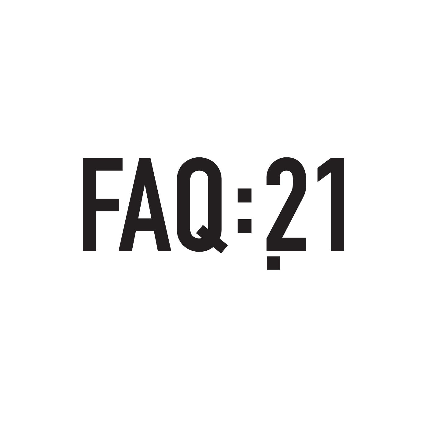 FAQ21 | Frequentes e Amplas Questões do séc. XXI show art