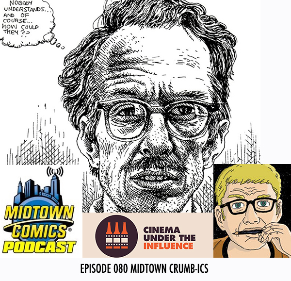 Midtown Comics Episode 080 Midtown Crumb-ics