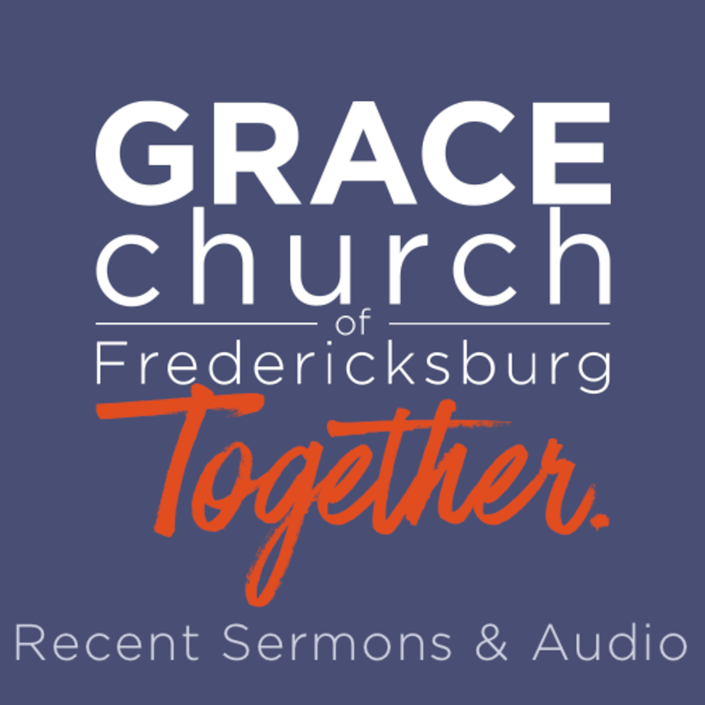 Grace Church of Fredericksburg Podcast show art