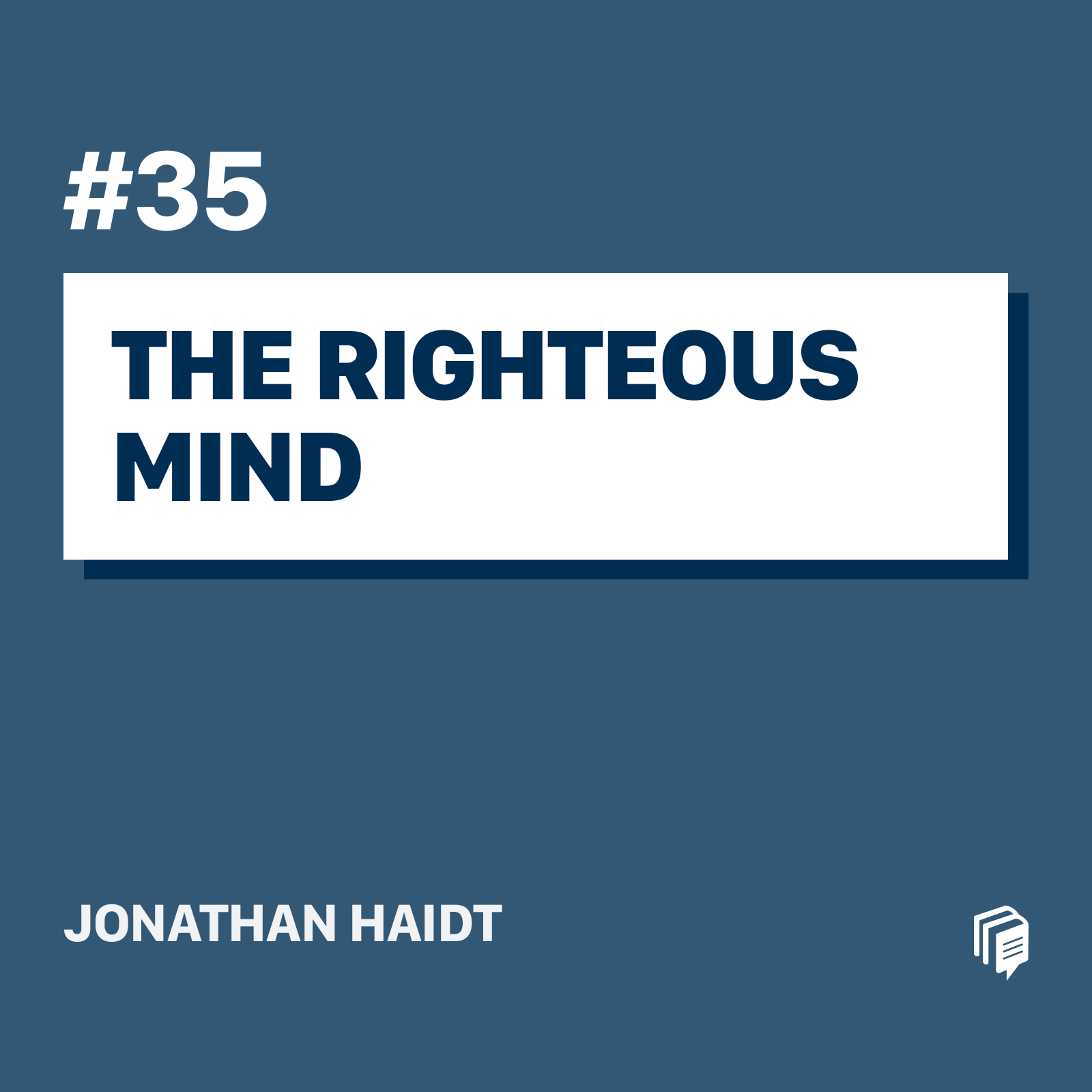 35: The Righteous Mind