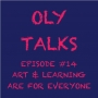 Artwork for Episode #14 Art & Learning are for Everyone