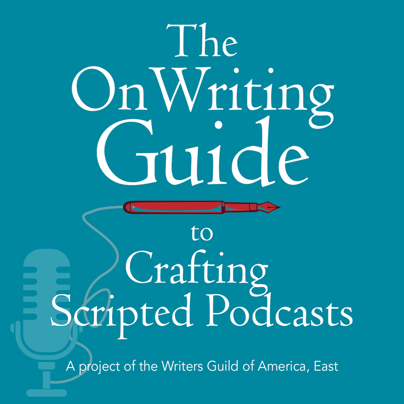 Artwork for The OnWriting Guide to Crafting Scripted Podcasts: Part One