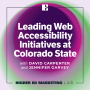 Artwork for Leading Web Accessibility Initiatives at Colorado State with David Carpenter and Jennifer Garvey