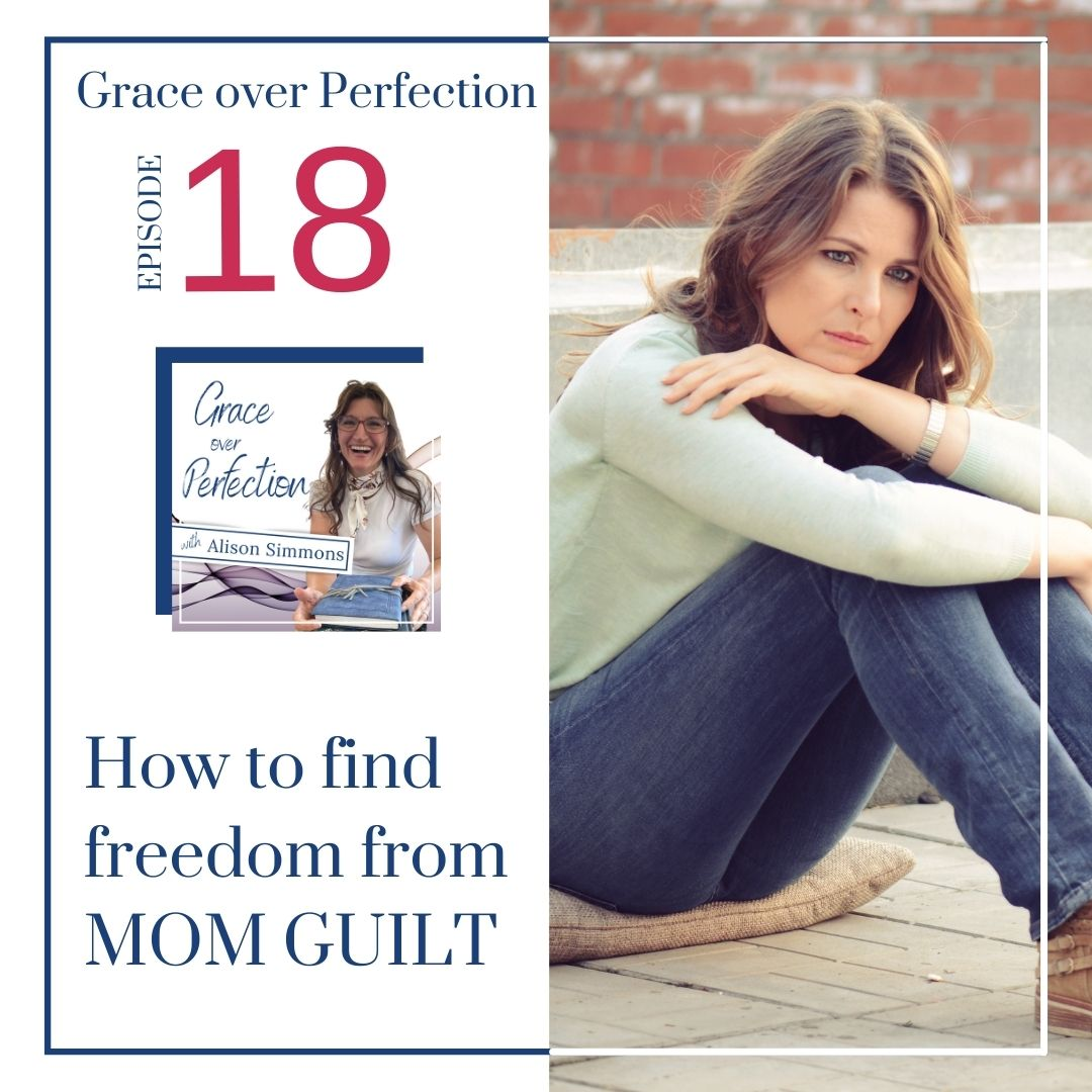 Artwork for Ep 18 - How to find freedom from MOM GUILT
