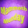 Artwork for Mammoth Monday Ep. #167