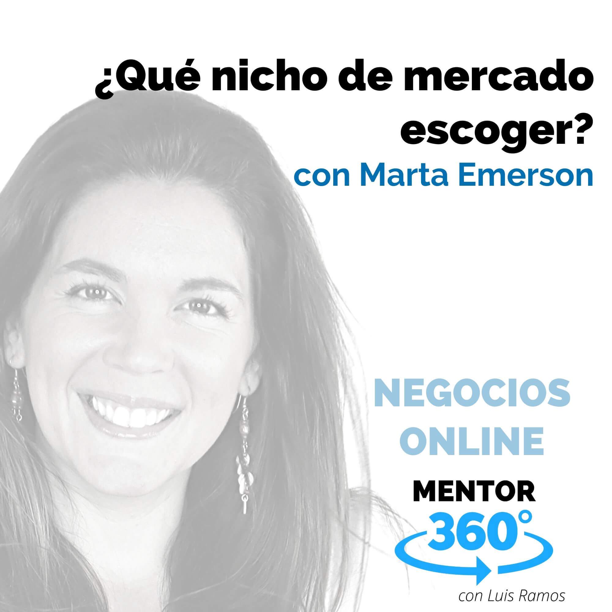 Qué nicho de mercado escoger, con Marta Emerson - NEGOCIOS ONLINE