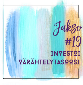 19: Investoi värähtelytasoosi