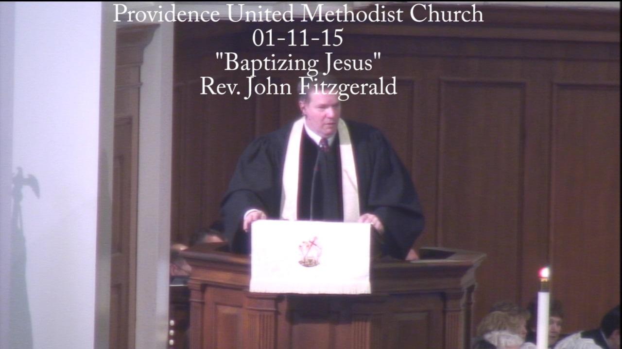 "Traditional Sermon """"Baptizing Jesus"""""