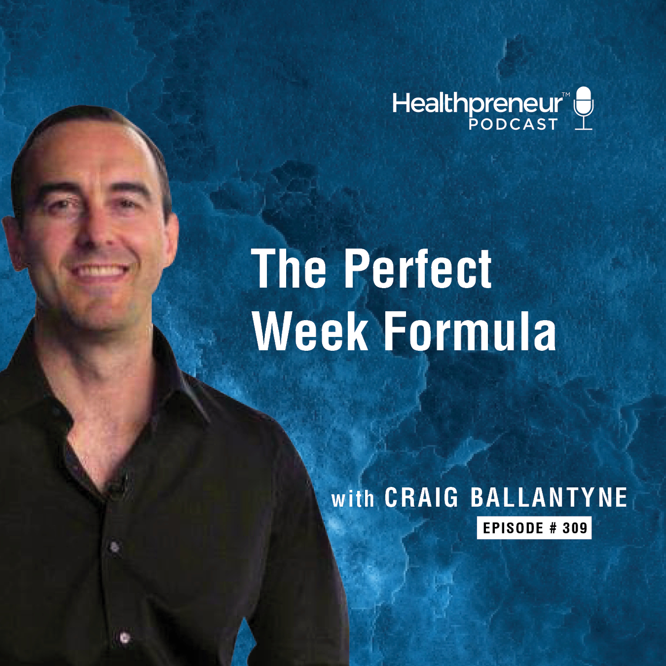 309 - The Perfect Week Formula with Craig Ballantyne show art