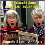 The Skeptic Zone #328 - 30.Jan.2015