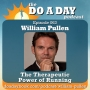 Artwork for 063. The Therapeutic Power of Running with William Pullen