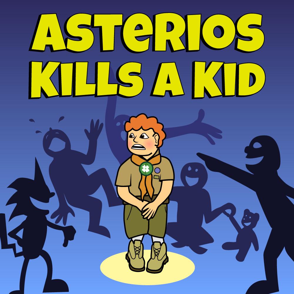 "Science Friction: Asterios Kills A Kid #1: ""I Never Wanna ..."