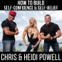 Artwork for How to Build Self-Confidence & Self-Belief!- with Chris Powell and Heidi Powell 