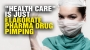 "Artwork for America's ""health care"" system is a DRUG DISPENSING scam!"