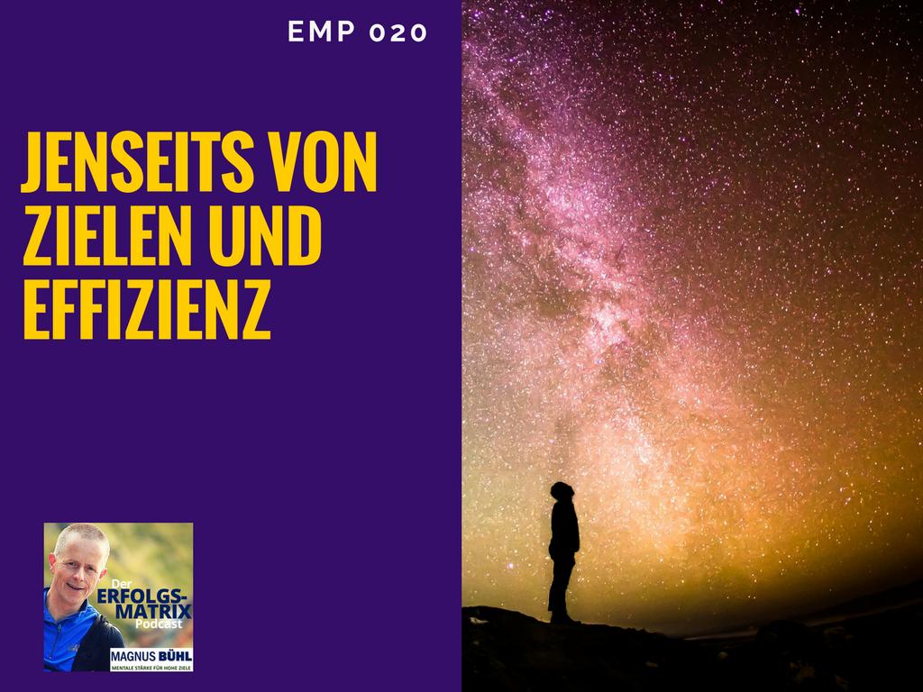 EMP020 - Jenseits von Zielen und Effizienz