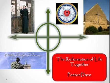The Reformation of Life Together