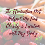 Artwork for How the Elimination Diet Helped Me Find Clarity and Freedom with My Body